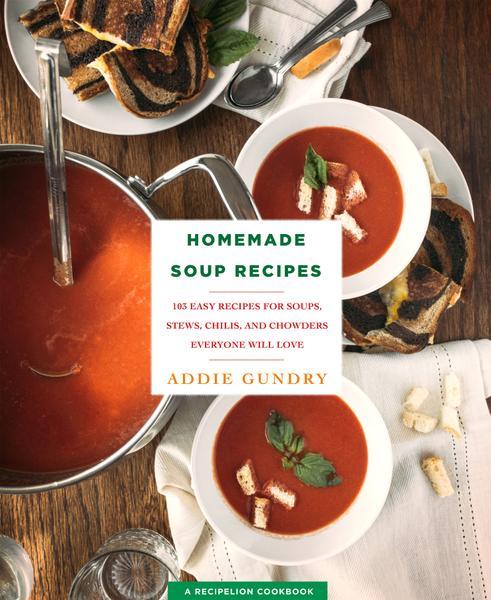 : Homemade Soup Recipes