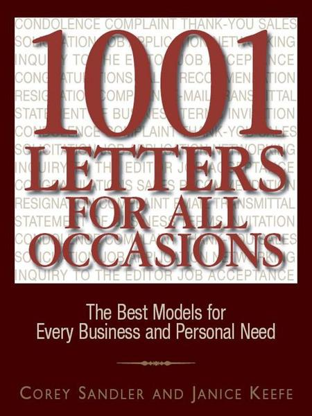 : 1001 Letters For All Occasions The Best Models for Every Business and Personal Need