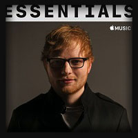 Ed Sheeran - Essentials 2018