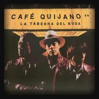 Cafe Quijano - La taberna del Buda (2001)