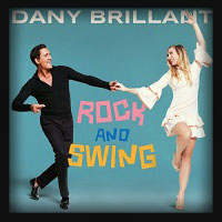 Dany Brillant - Rock and Swing 2018