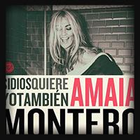 Amaia Montero - Dios Quiere Yo Tambien 2014