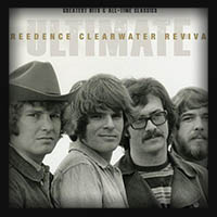 Creedence - Clearwater Revival Ultimate 2012