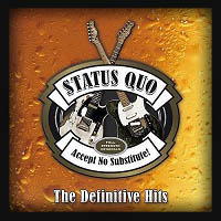 Status Quo - Accept No Substitute - The Definitive Hits 2015