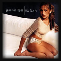 Jennifer Lopez  - on the 6 (1999)