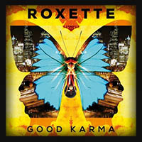 Roxette - Good Karma 2016