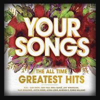 Your Songs The All Time Greatest Hits 2017