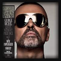 George Michael - Listen Without Prejudice Vol. 1 - MTV Unplugged 2017