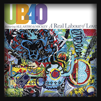 UB40 – A Real Labour Of Love 2018