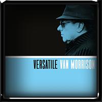 Van Morrison - Versatile 2017