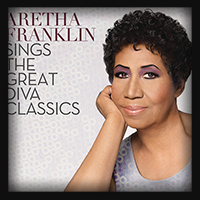 Aretha Franklin - Aretha Franklin Sings The Great Diva Classics 2014