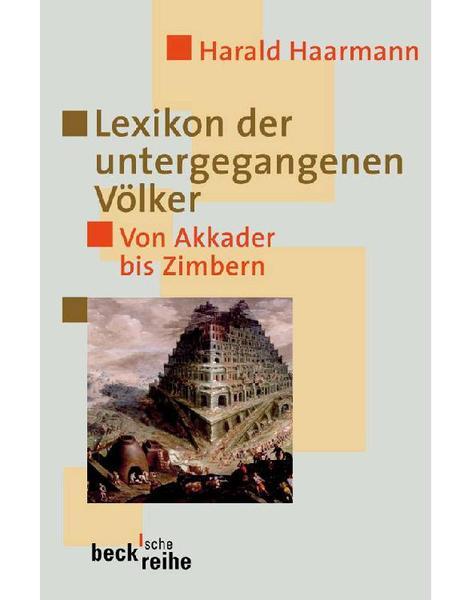 download Lexikon.der.untergegangenen.Voelker.Von.Akkader.bis.Zimbern.Becksche.Reihe.German.Edition