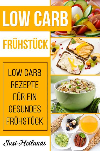 download Heilandt.Susi.Low.Carb.Fruehstueck