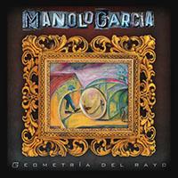 Manolo Garcia - Geometría del Rayo (2018)