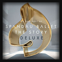 Spandau Ballet - The Story The Very Best of 2014