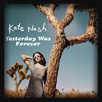 Kate Nash - Yesterday Was Forever 2018