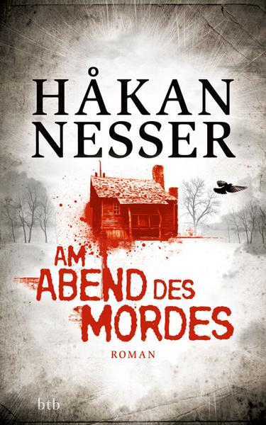 download Nesser.Hakan.-.Am.Abend.des.Mordes