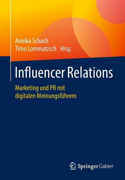 download Influencer.Relations.Marketing.und.PR.mit.digitalen.Meinungsfuehrern