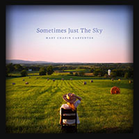 Mary Chapin Carpenter - Sometimes Just the Sky 2018