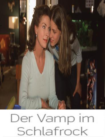 download Der Vamp im Schlafrock (2001)