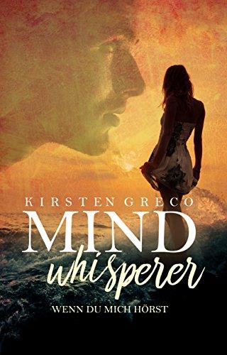Greco, Kirsten - Mindwhisperer - Wenn du mich hoerst