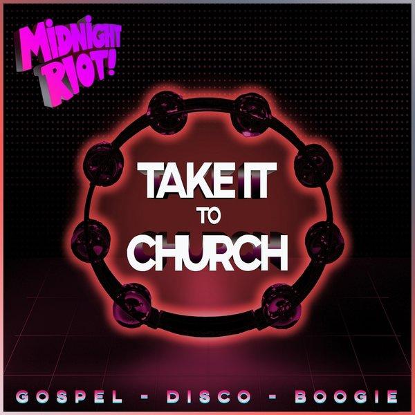 Take It To Church (2018)