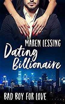 Lessing, Maren - Bad Boy for Love 01 - Dating Billionäre