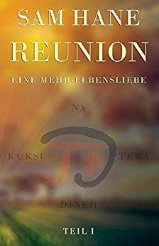 Hane, Sam - Mehr Lebensliebe 01 - Reunion