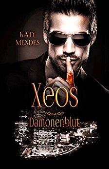 Mendes, Katy - Daemonenblut 05 - Xeos