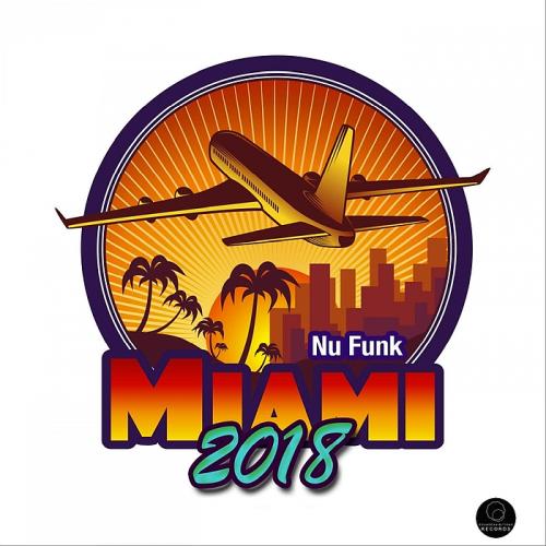 Miami 2018 Nu Funk (2018)