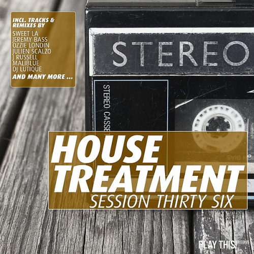 House Treatment - Session Thirty Six (2018)