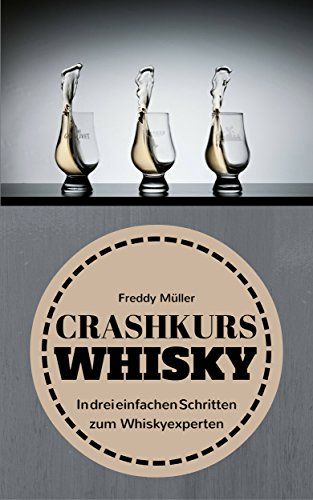 Mueller, Freddy - Crashkurs Whisky