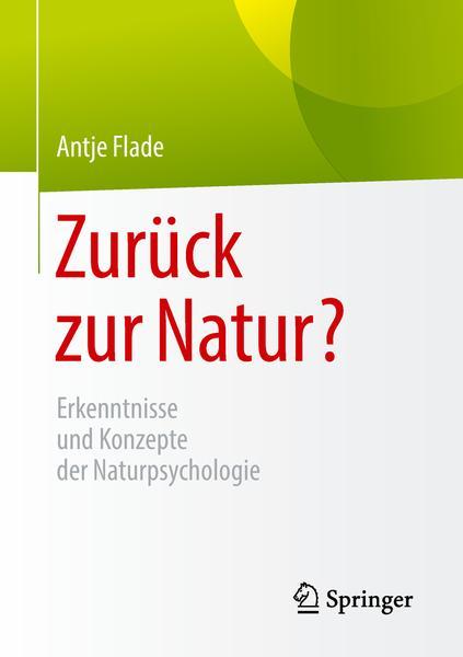 Zurueck zur Natur Erkenntnisse und Konzepte der Naturpsychologie