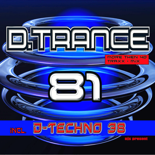 D.Trance 81 (Incl. D.Techno 38) (2018)