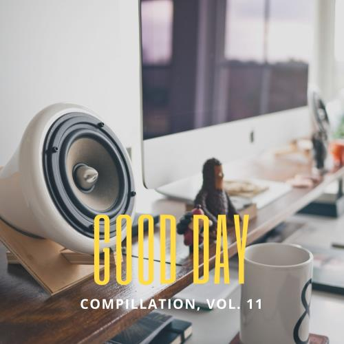 Good Day Music Compilation, Vol. 11 (2018)