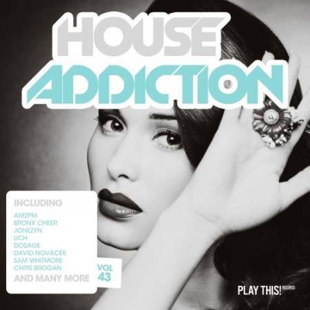 House Addiction, Vol. 43 (2018)