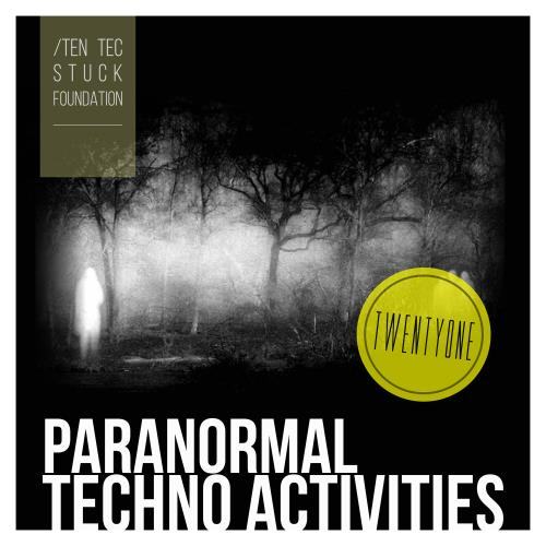 Paranormal Techno Activities - TWENTYONE (2018)