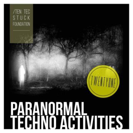 Paranormal Techno Activities - TWENTYONE (2018)