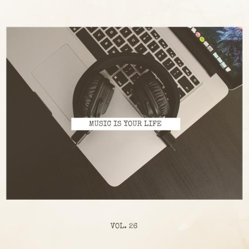 Music Is Your Life, Vol. 26 (2018)