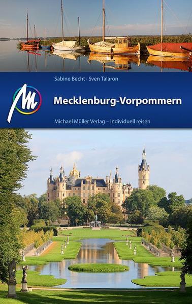 Mecklenburg Vorpommern Reisefuehrer Michael Mueller Verlag