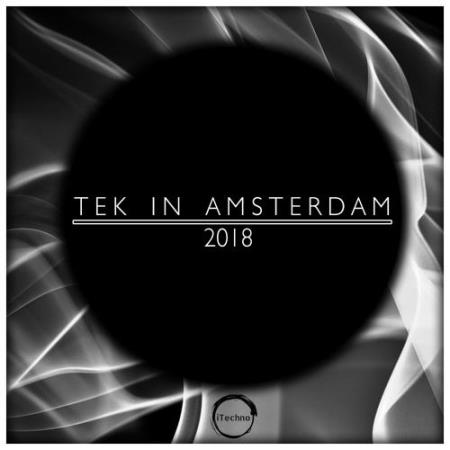 Tek In Amsterdam 2018 (2018)