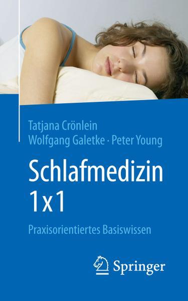 Schlafmedizin 1 1 Praxisorientiertes Basiswissen