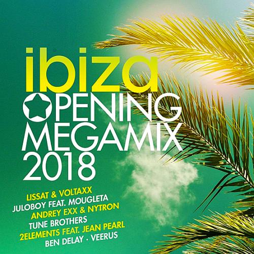 Ibiza Opening Megamix (2018)