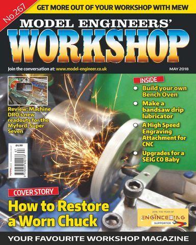 Model Engineers Workshop May 2018