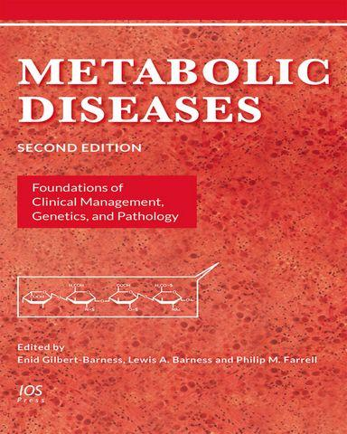 Metabolic Diseases Foundations of Clinical Management Genetics and