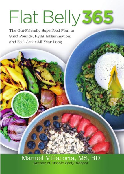 Flat Belly 365 The Gut Friendly Superfood Plan to Shed Pounds Fight Inflammation and Feel Great All Year Long