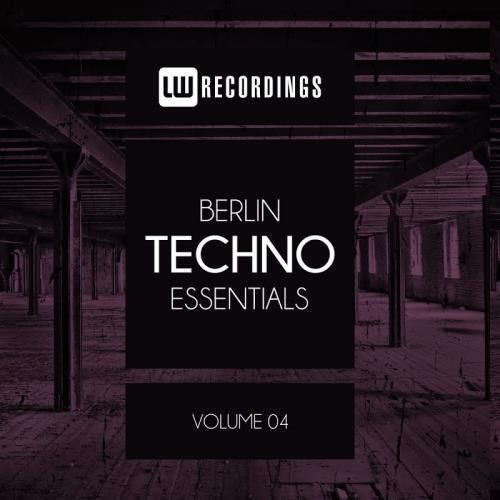 Berlin Techno Essentials, Vol. 04 (2018)