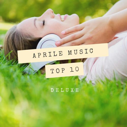 Deluxe Top 10 April Music 2018 (2018)