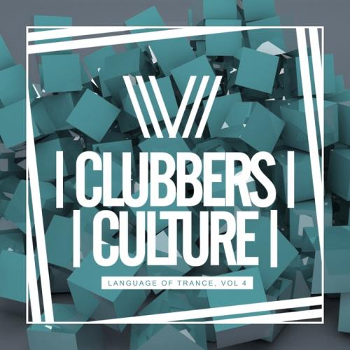 Clubbers Culture Language Of Trance, Vol.4 (2018)
