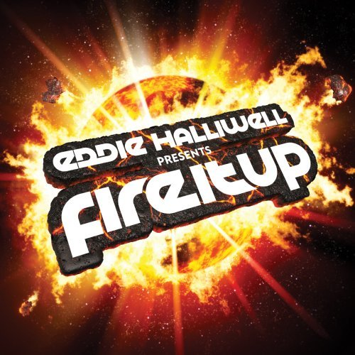 Eddie Halliwell - Fire It Up 463 (2018-05-15)